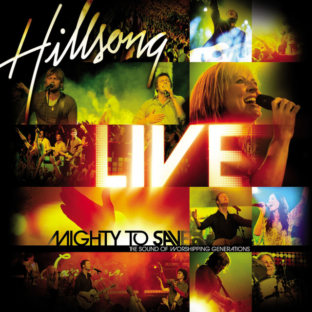 Mighty To Save - Live At Sydney Entertainment Centre, Sydney, Australia/2006