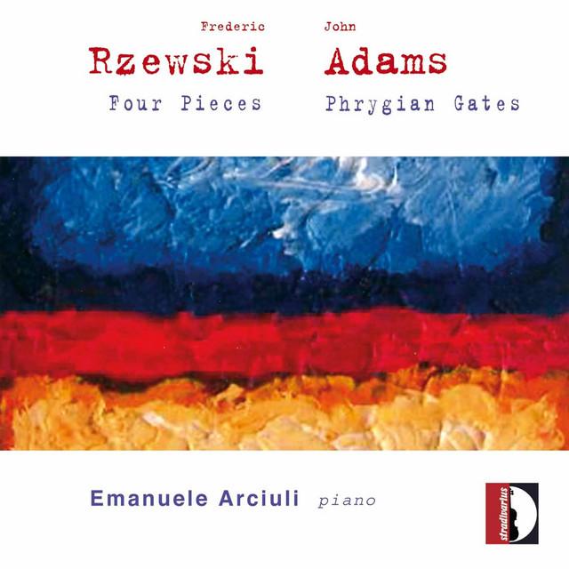 Rzewski & Adams: Piano Works