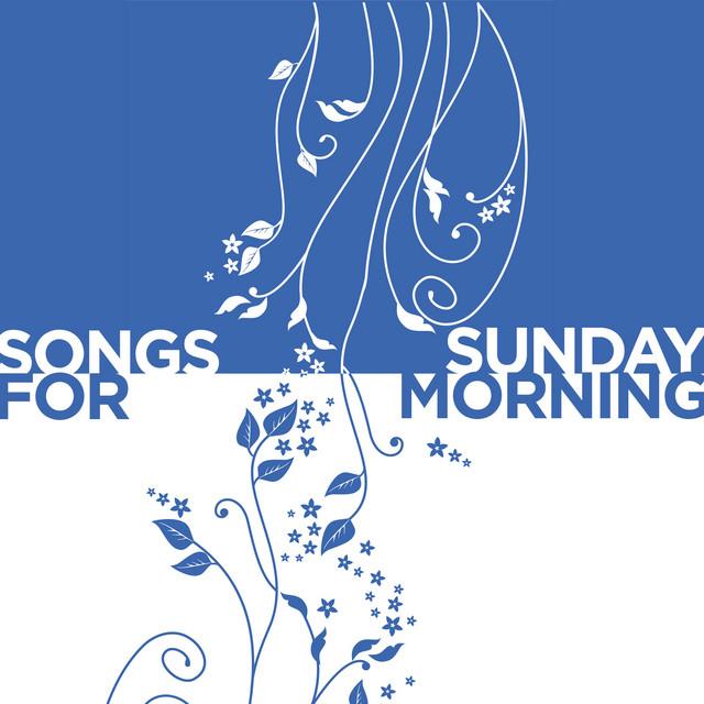 Songs for Sunday Morning