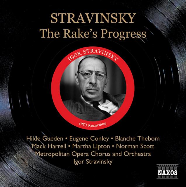 Stravinsky: Rake's Progress (The) (Metropolitan Opera, Stravinsky) (1953)