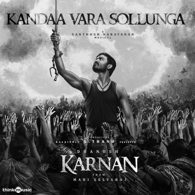 "Kandaa Vara Sollunga - From ""Karnan"""