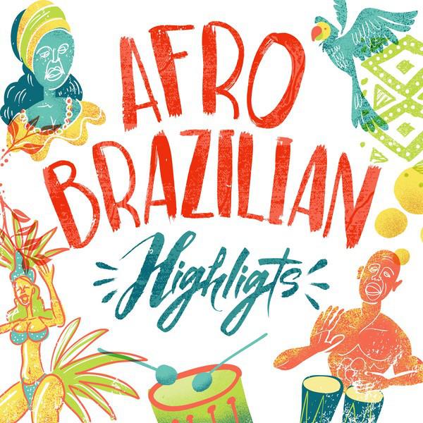 Afro Brazilian Highlights