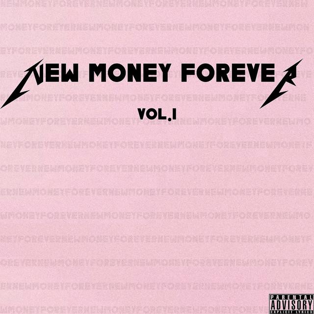 NEW MONEY FOREVER, Vol.1