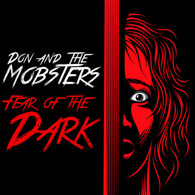 Don and the Mobsters - Fear of the Dark FLAC  (2021)