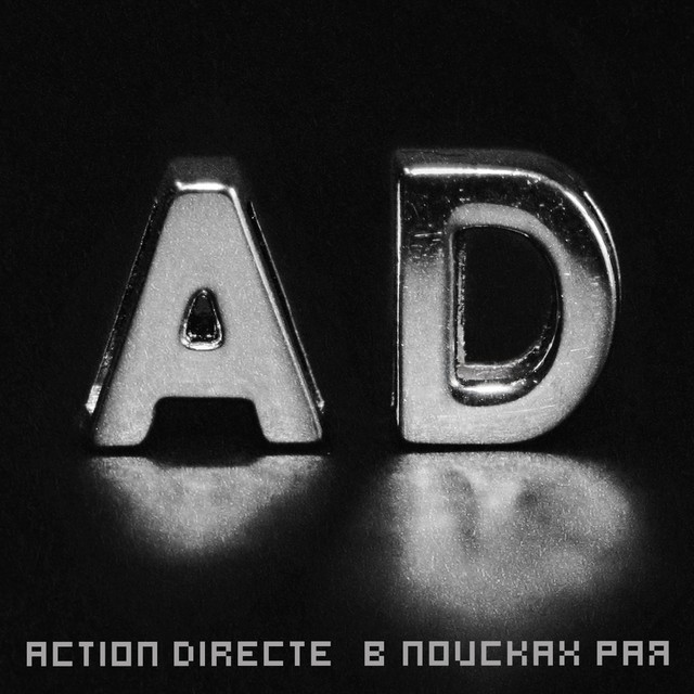 Action Directe tickets and 2020 tour dates