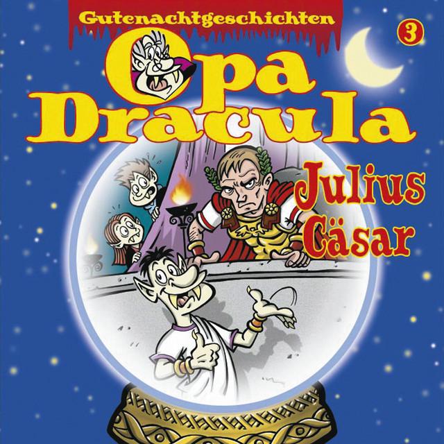 Opa Draculas Gutenachtgeschichten, Folge 3: Julius Cäsar Cover
