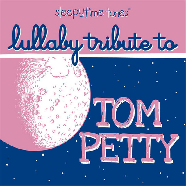 Tom Petty Lullaby Tribute