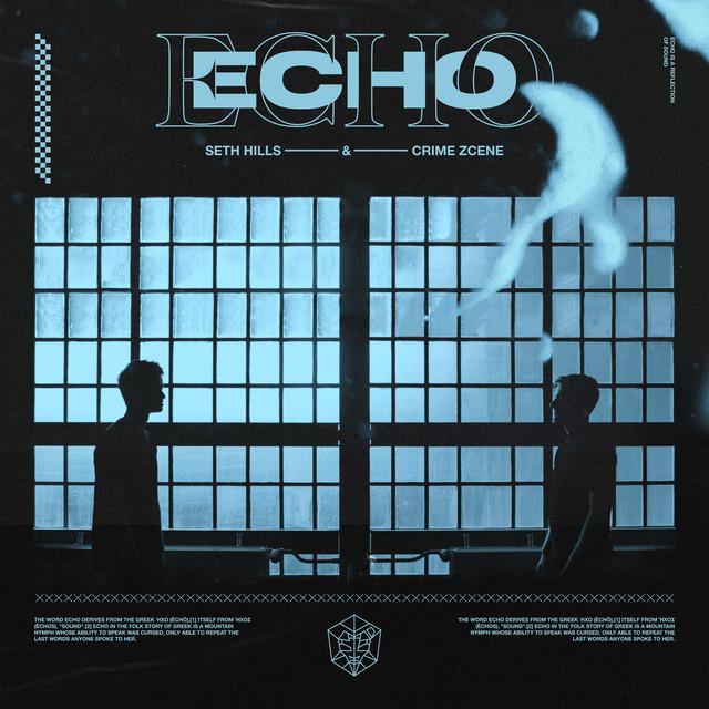 Seth Hills & Crime Zcene - Echo
