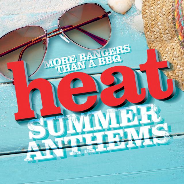 Heat Summer Anthems