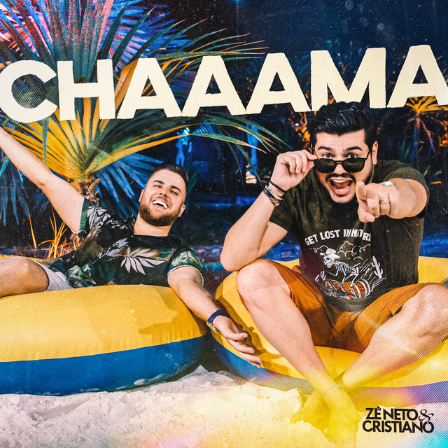Album cover for Chaaama by Zé Neto & Cristiano