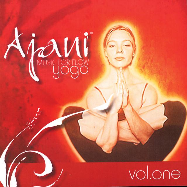 Ajani: Music for Flow Yoga Vol. 1
