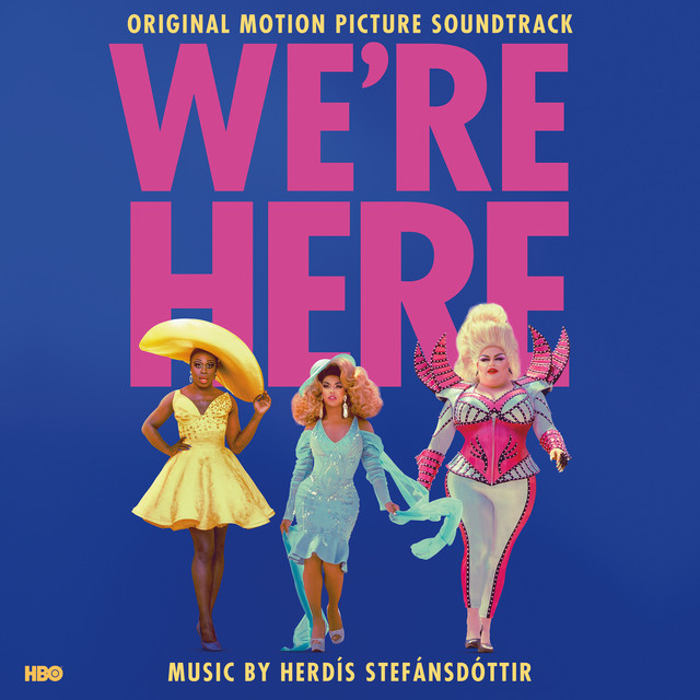 We're Here (Original Motion Picture Soundtrack)