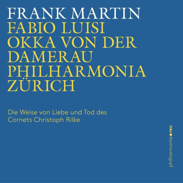 Frank Martin: Die Weise von Liebe und Tod des Cornets Christoph Rilke (Live)
