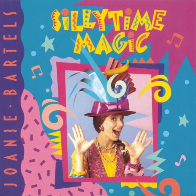Sillytime Magic by Joanie Bartels