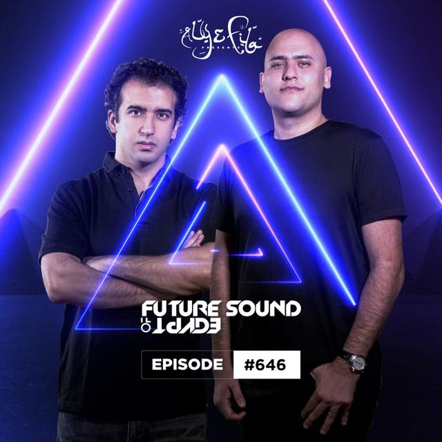 FSOE 646 - Future Sound Of Egypt Episode 646