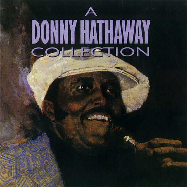 Album cover art: Donny Hathaway - A Donny Hathaway Collection