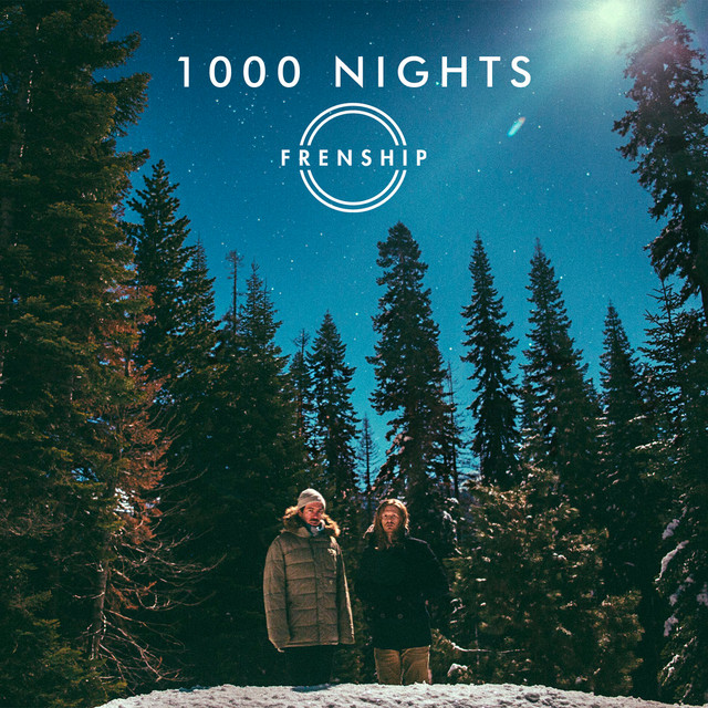 FRENSHIP 1000 Nights acapella