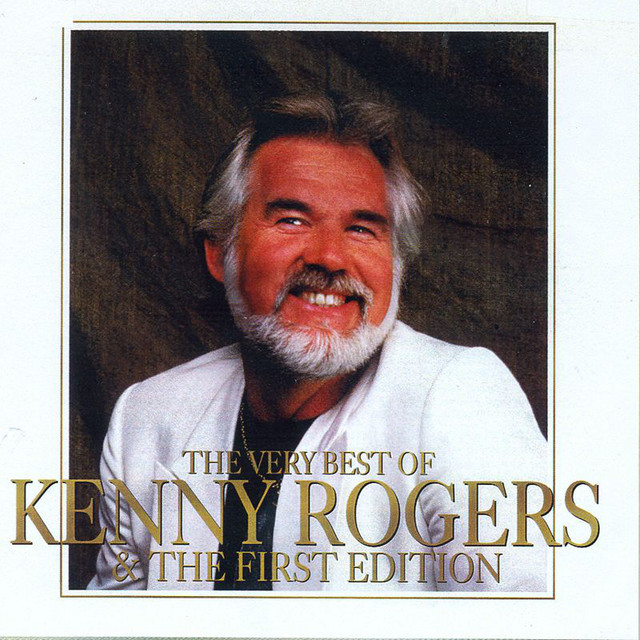 The Very Best Of Kenny Rogers The First Edition Album By Kenny Rogers The First Edition Spotify