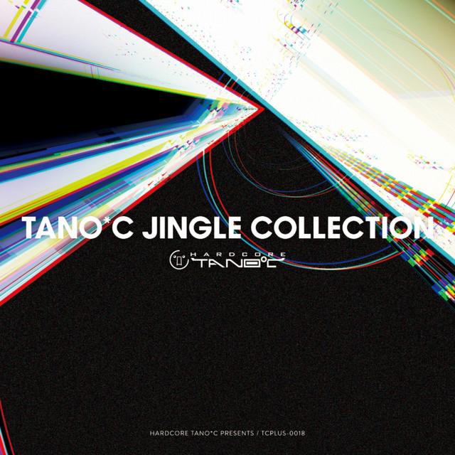 TANO*C JINGLE COLLECTION