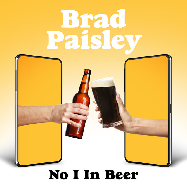 Brad Paisley - No I in Beer cover