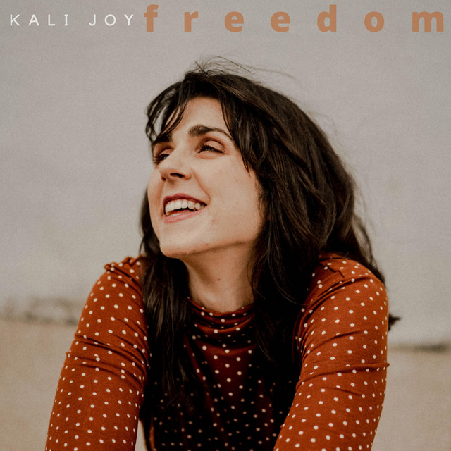 Kali Joy - Freedom