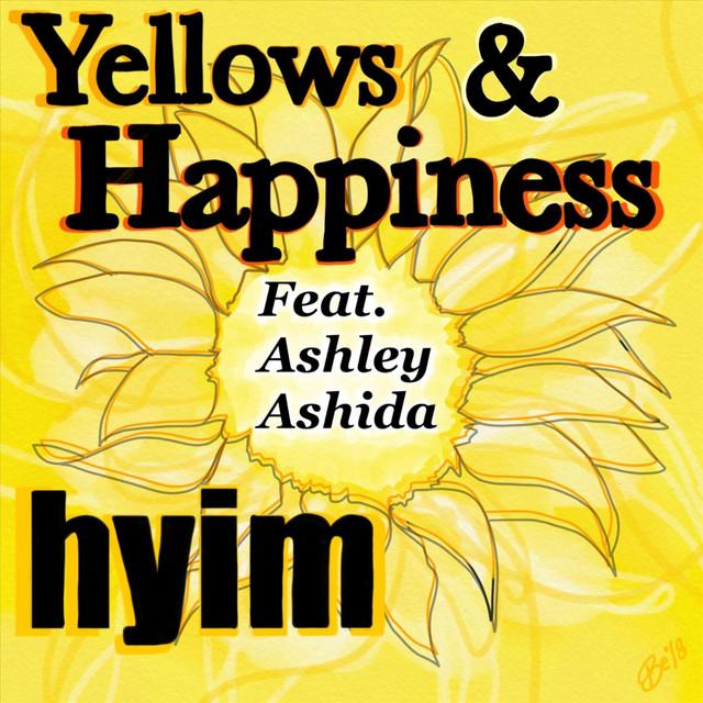 Yellows and Happiness (feat. Ashley Ashida)