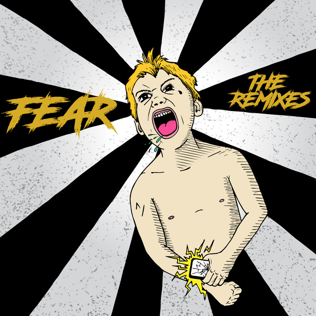 Fear (The Remixes)