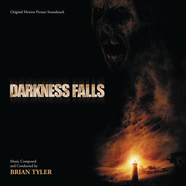 Darkness Falls (Original Motion Picture Soundtrack) - Official Soundtrack