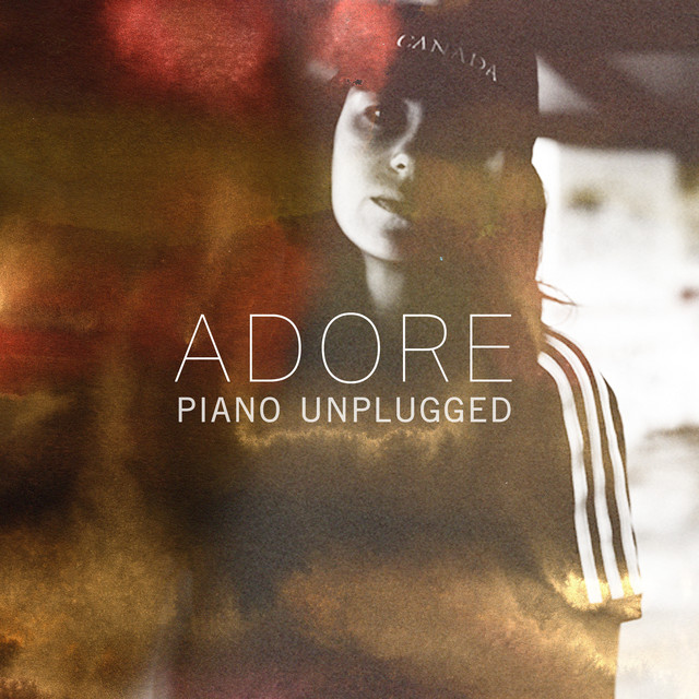 Adore - Piano Unplugged