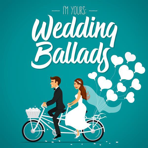 I'm Yours: Wedding Ballads