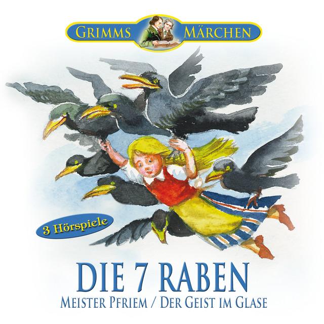 Grimms Märchen: Die sieben Raben, Meister Pfriem, Der Geist im Glase