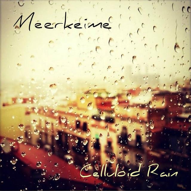 Celluloid Rain