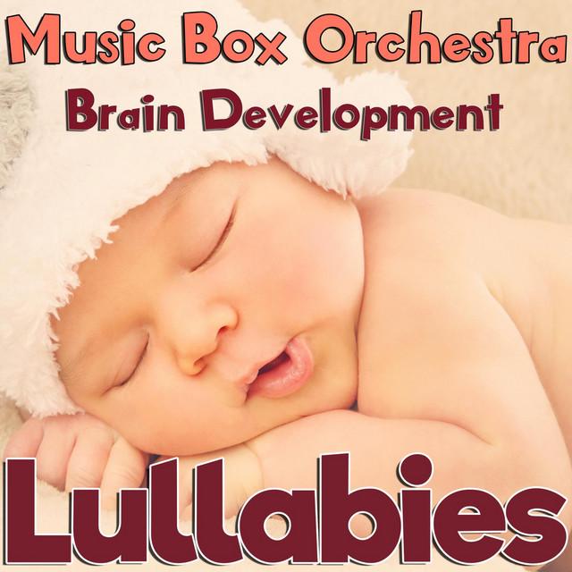 Brain Development Lullabies
