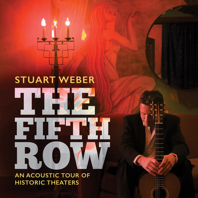 Stuart Weber: The Fifth Row