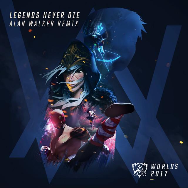 Legends Never Die (Remix)