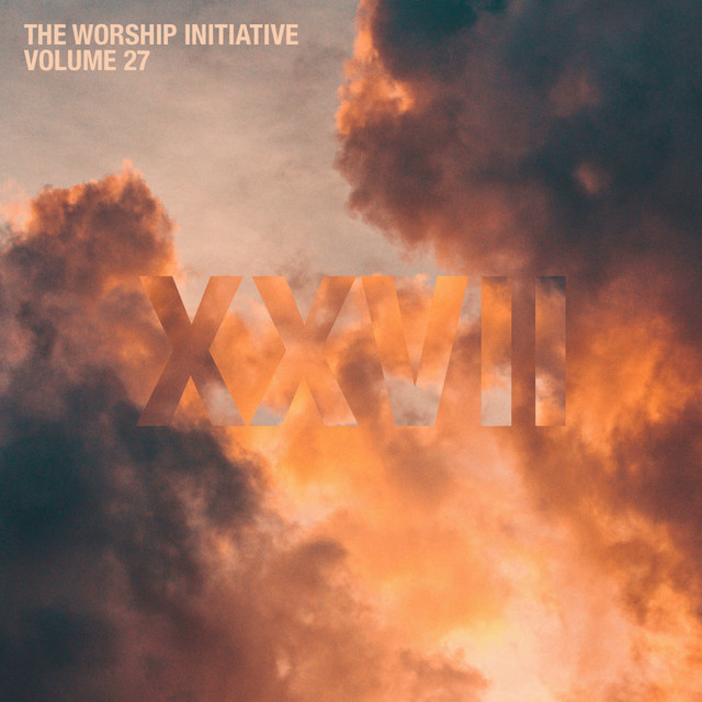 The Worship Initiative, Vol. 27