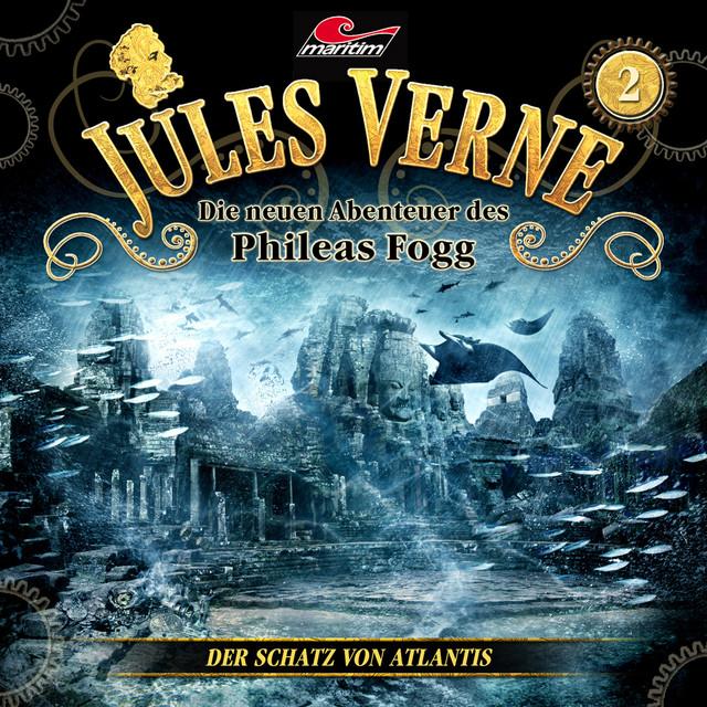 Die neuen Abenteuer des Phileas Fogg, Folge 2: Der Schatz von Atlantis Cover