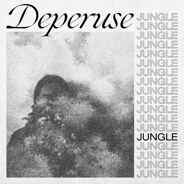 Jungle by Deperuse on Spotify