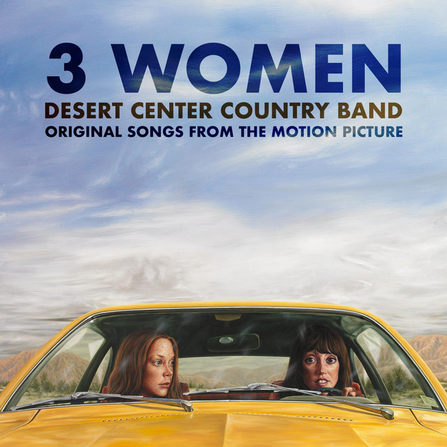 3 Women (Original Songs from the Motion Picture)