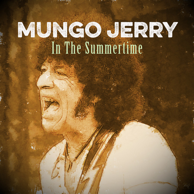 Album cover for In the Summertime by Mungo Jerry