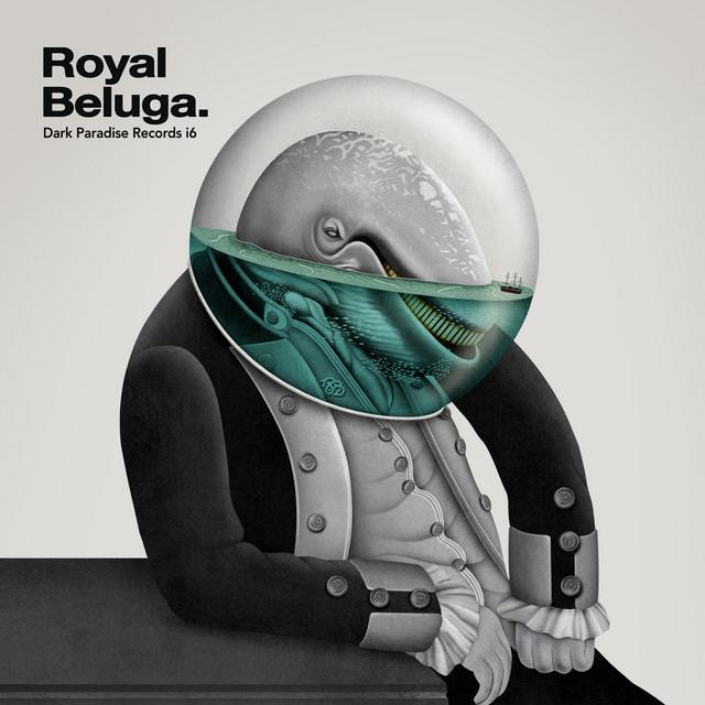 Dark Paradise Records I6: Royal Beluga