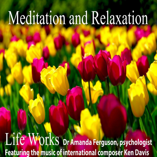 Life Works Meditation and Relaxation