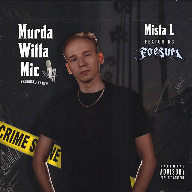 Murda Witta Mic (feat. Foesum) Image
