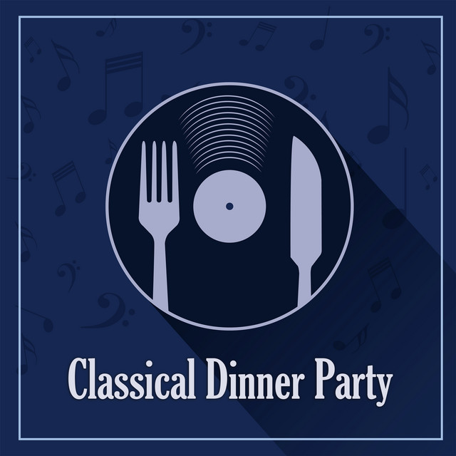 Classical Dinner Party: Schubert