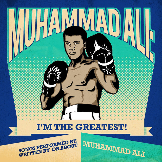 Muhammad Ali Im The Greatest Songs Performed By