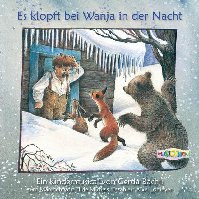 Es klopft bei Wanja in der Nacht (Hörbuch & Kindermusical)