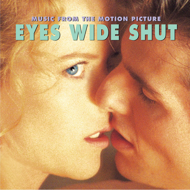 Eyes Wide Shut (Music From The Motion Picture) - Official Soundtrack