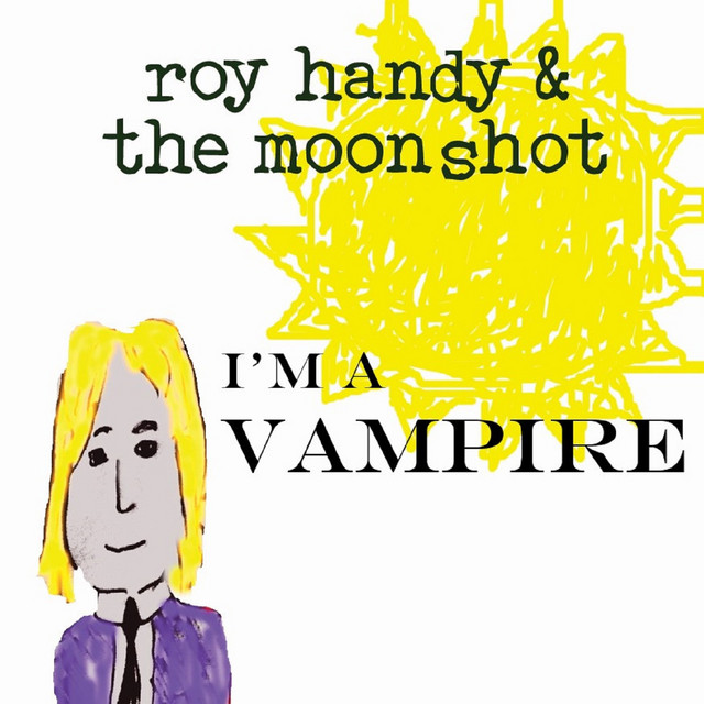 Roy Handy & the Moonshot