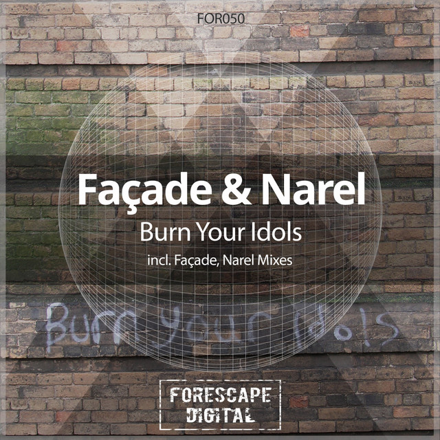 Burn Your Idols - Facade Mix