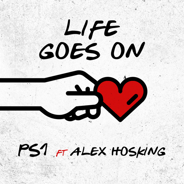PS1 feat. Alex Hosking Life goes on
